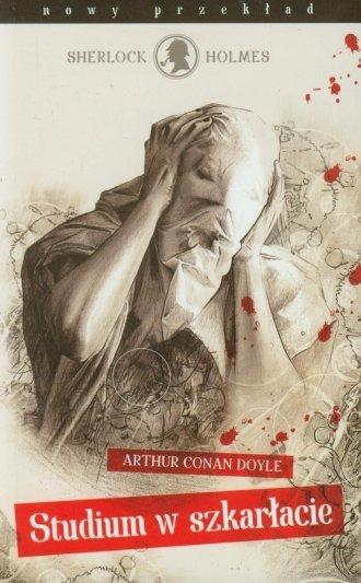 Studium w szkarłacie Arthur Conan Doyle