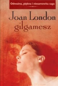 Gilgamesz Joan London