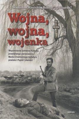 """Wojna wojna wojenka Stanisław Kosicki """"Bohun"""" """"Czarny"""""""