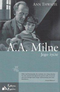 AA Milne Jego życie Ann Thwaite