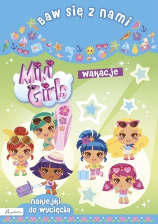 Baw się z nami Mini Girls Wakacje
