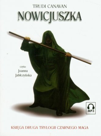 Nowicjuszka Księga druga trylogii Czarnego Maga (CD mp3) Trudi Canavan