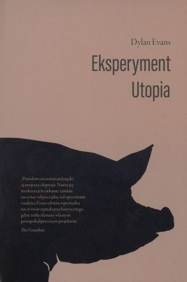 Eksperyment Utopia Dylan Evans