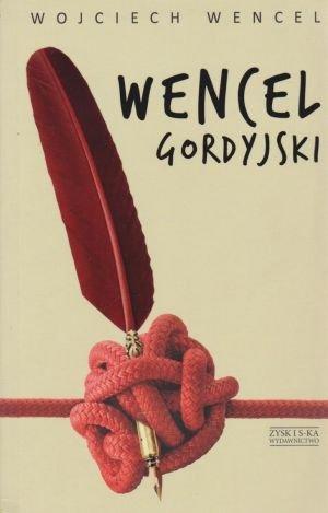 Wencel gordyjski Wojciech Wencel