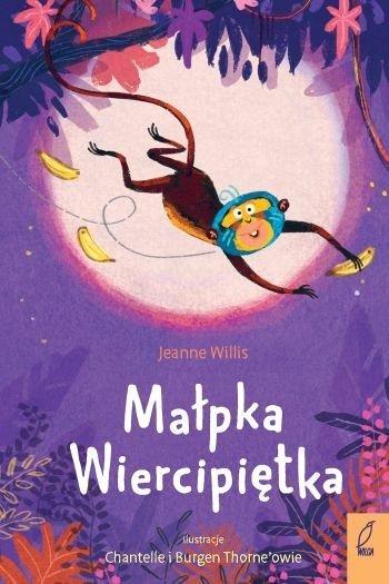 Mądre historie Małpka Wiercipiętka Jeanne Willis