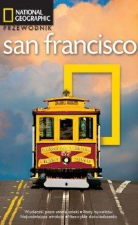 San Francisco Przewodnik National Geographic Jerry Camarillo Dunn