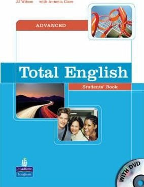 Total English Advanced Student's Book JJ Wilson, Antonia Clare