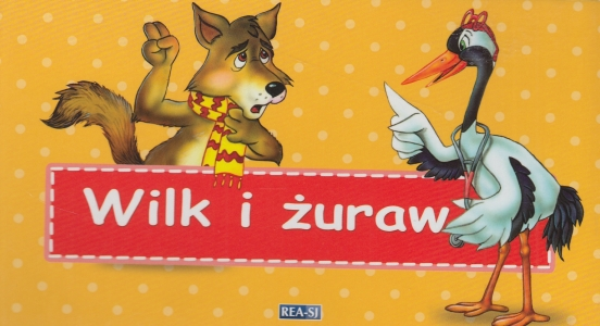 Wilk i żuraw Bajki Ezopa