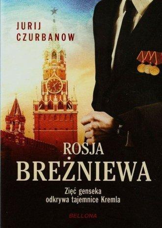 Rosja Breżniewa Jurij Czurbanow