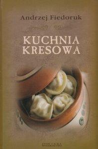 Kuchnia kresowa Andrzej Fiedoruk