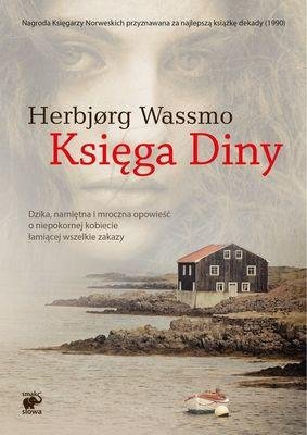 Księga Diny Trylogia Diny t 1 Herbjorg Wassmo