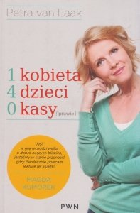 1 kobieta 4 dzieci 0 kasy (prawie) Petra van Laak