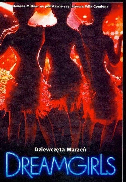 Dreamgirls Dziewczęta marzeń Denene Millner