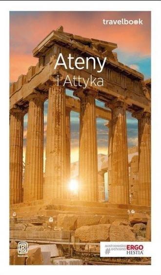 Ateny i Attyka Travelbook Agnieszka Zawistowska
