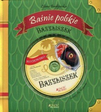 Bazyliszek Baśnie polskie Liliana Bardijewska