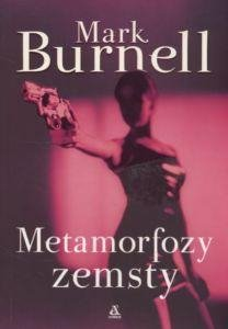 Metamorfozy zemsty Mark Burnell