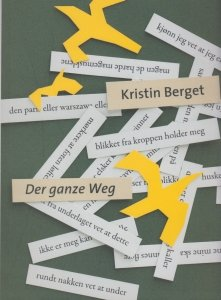 Der ganze weg Kristin Berget