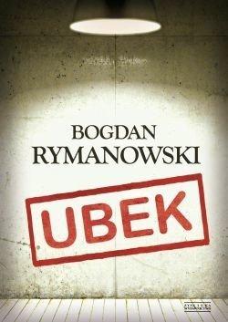 Ubek Wina i skrucha (oprawa twarda) Bogdan Rymanowski
