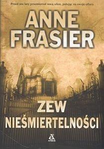 Zew nieśmiertelności Anne Frasier