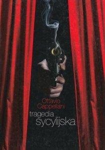 Tragedia sycylijska Ottavio Cappellani