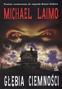Głębia ciemności Michael Laimo