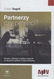 Partnerzy czy petenci? Słowacy i Słowacja w polityce rządu RP na obczyźnie podczas II wojny światowej Dusan Seges