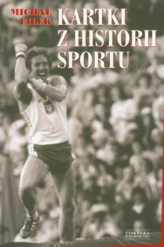 Kartki z historii sportu Michał Filek