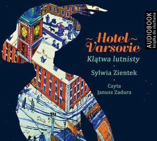 Hotel Varsovie Klątwa Lutnisty Sylwia Zientek Audiobook mp3 CD