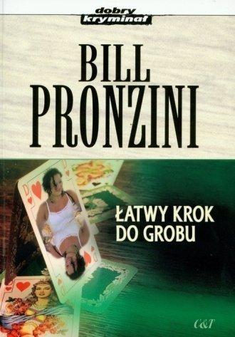 Łatwy krok do grobu Bill Pronzini