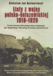 Listy z wojny polsko-bolszewickiej 1918-1920 Stanisław Jan Rostworowski (oprawa miękka)