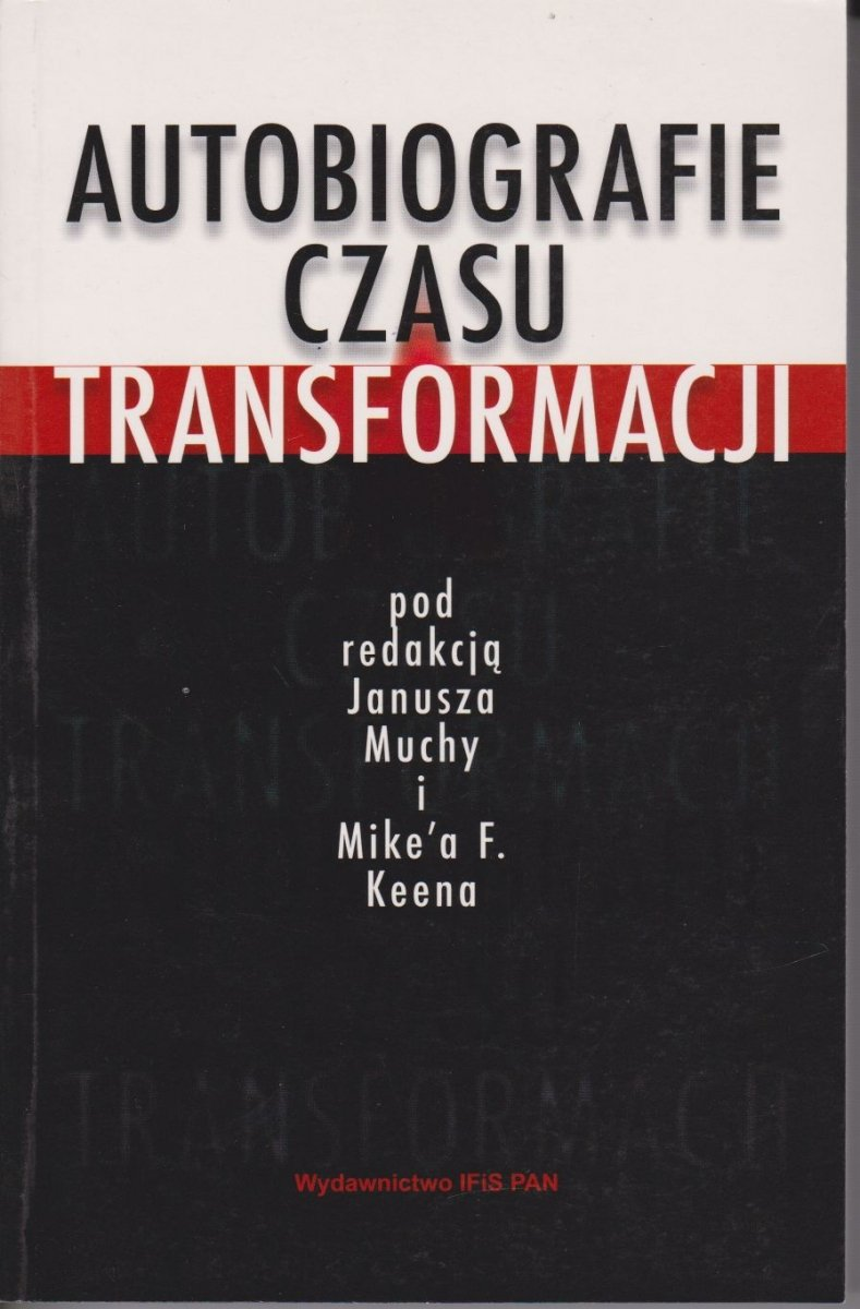 Autobiografie czasu transformacji Janusz Mucha, Mike Keen