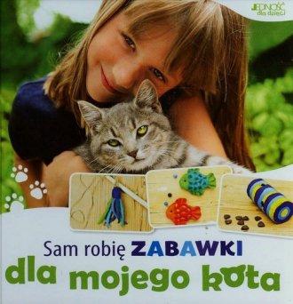 Sam robię zabawki dla mojego kota Katharina Rotter