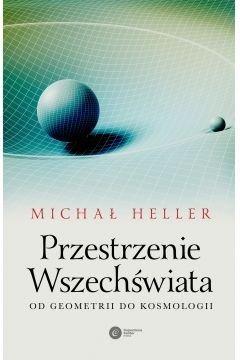 Przestrzenie Wszechświata Michał Heller