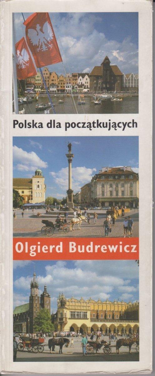 Polska dla początkujących Olgierd Budrewicz