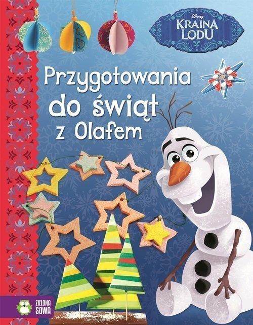 Przygotowania do świąt z Olafem Kraina Lodu