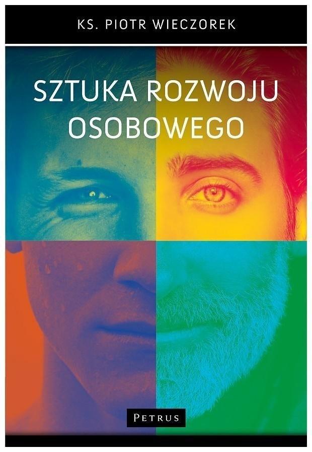 Sztuka rozwoju osobowego Piotr Wieczorek