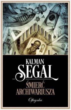 Śmierć archiwariusza Kalman Segal