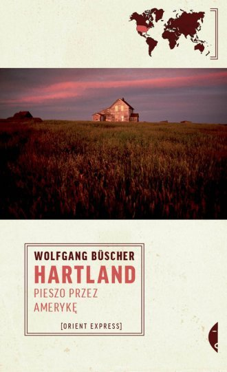 Hartland Pieszo przez Amerykę Wolfgang Buscher