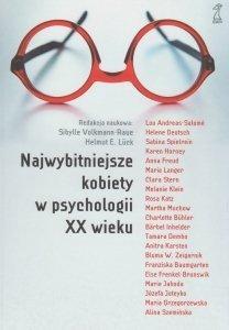 Najwybitniejsze kobiety w psychologii XX wieku Sibylle Volkmann-Raue Helmut E Luck