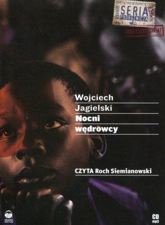 Nocni wędrowcy Wojciech Jagielski (CD-Mp3)