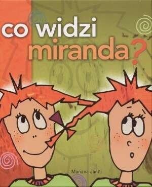 Co widzi Miranda Mariana Jantti