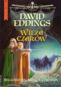 Wieża czarów Belgariada: Księga czwarta David Eddings