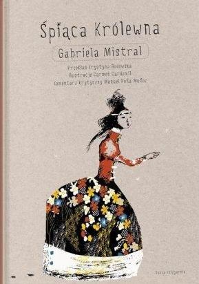 Śpiąca Królewna Gabriela Mistral