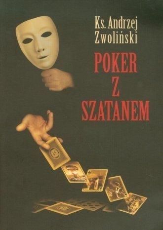 Poker z szatanem ks. Andrzej Zwoliński