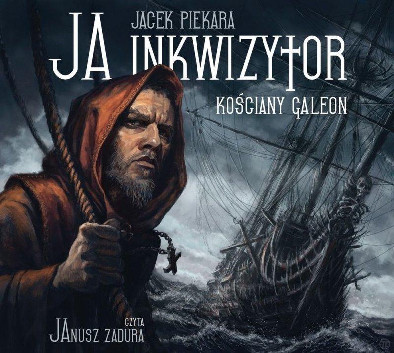 Ja inkwizytor Kościany galeon Jacek Piekara Audiobook mp3
