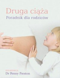 Druga ciąża Poradnik dla rodziców