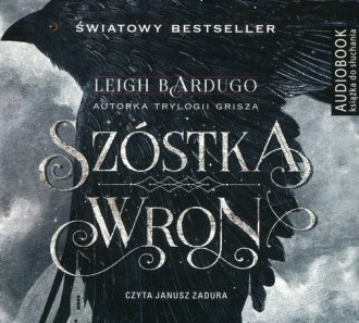 Szóstka wron Leigh Bardugo Audiobook mp3 CD