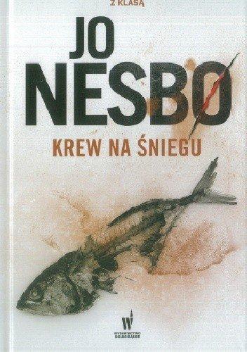 Krew na śniegu Kryminał z klasą nr  23 Jo Nesbø