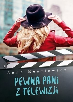 Pewna Pani z telewizji Anna Mentlewicz