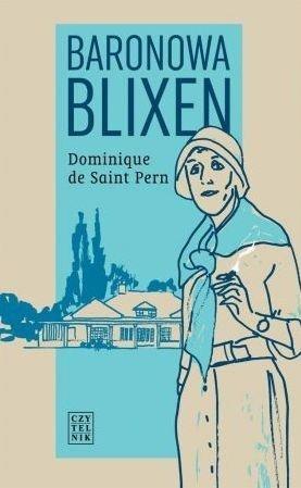 Baronowa Blixen Dominique de Saint Pern